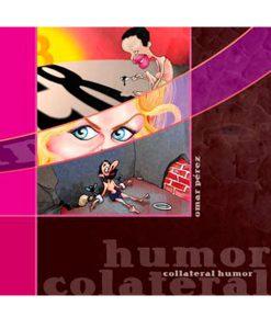 Humor Colateral - Omar Pérez
