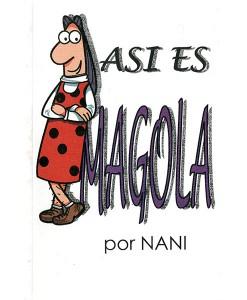 asi-es-magola-nani