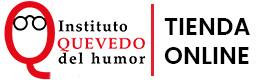 Tienda Virtual del Instituto Quevedo del Humor
