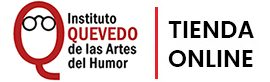 Tienda Virtual del Instituto Quevedo del Humor